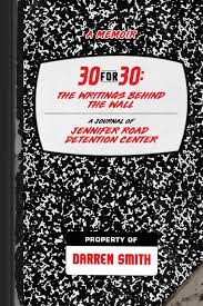 30-For-30: The Writings Behind the Wall: Smith, Darren: 9781947741539:  Amazon.com: Books
