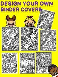 Design Your Own Binder Covers Back To School Organization And Fun
