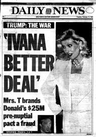 '90s Insider From Trump's Ivana Covers Of Show Tabloid Divorce The Insanity Ex-wife Business