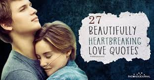 40 Beautifully Heartbreaking Love Quotes The Minds Journal Adorable Heartbreaking Love Quotes