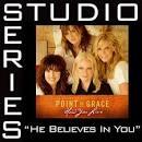 He Believes In You [Studio Series Performance Track]