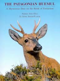 Amazon.com: The Patagonian Huemul (Spanish Edition) (9789509725393): Diaz,  Norma Ines, Smith-Flueck, Jo Anne: Books
