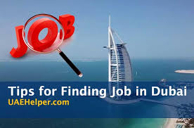 Tips To Find A Job Tips For Searching For A Job In Dubai Uaehelper Com