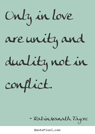 Quotes About Unity Classy Quotes About Love Only In Love Are Unity And Duality Not In