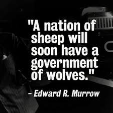 Government Quotes Best A Nation Of Sheep Will Beget A Government Of Wolves Edward R