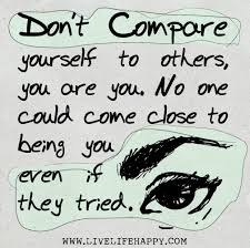 Compare Quotes Don't Compare Yourself to Others Live Life Happy 85