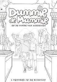 Kleur Win Wij Hebben Een Super Leuke Dummie De Mummie Film
