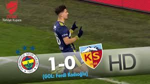 Fenerbahçe: 1 - Hes Kablo Kayserispor: 0