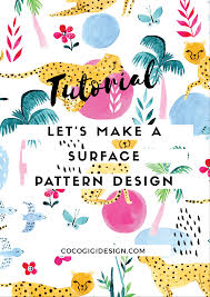 Surface Pattern Design Stunning Video How To Make A Surface Pattern Design From Scratch Coco Gigi