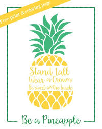 Small Picture Be a Pineapple Inspirational Print and Coloring Page Capturing