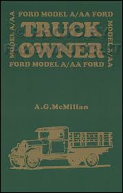 search 1928 1931 model a and aa ford truck owner book history specs