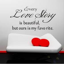 Beautiful Quotes On Love In English Best Of English Quote Wall Stickers Home Decor Every Love Story Is