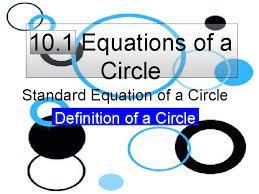 1 equations of a circle standard equation