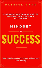 Mindset Quotes Fascinating Mindset Of Success How Highly Successful People Think About Goal