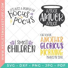 Png, eps, dxf, and svg. Four Hocus Pocus Svg Files To Craft Amuck Hey Let S Make Stuff