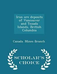 Iron Ore Deposits Of Vancouver And Texada Islands British