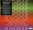Playgroup [Special Limited Edition Double CD]