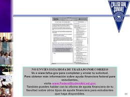 FAFSA On The Web Powerpoint Presentation additionally ideas Archives   Page 43 of 117   payasu info furthermore Hands on fafsa training for guidance counselors besides Solicitud de ayuda financiera   ppt descargar also Financial Aid Workshop   ppt video online download likewise 2010 11 FAFSA on the Web Worksheet likewise Financial aid basics presentation 2013 further The College Admissions Process  Objectives 1 To learn how to together with Financial Aid Workshop   ppt download additionally  additionally Wel e to Alaska College Goal Sunday ppt download. on fafsa on the web worksheet