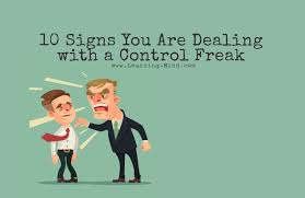 10 Signs You Are Dealing With A Control Freak Learning Mind