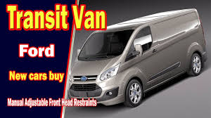 2018 ford cars.  Cars 2018 Ford Transit Van  Specs  Mpg New Cars Buy To