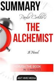 paulo coelho s the alchemist summary book by ant hive media