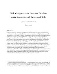 Your submission to program in risk management and insurance has been sent. Pdf Risk Management And Insurance Decisions Under Ambiguity With Background Risks