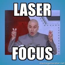 Laser FOCUS - dr. evil laser | Meme Generator via Relatably.com