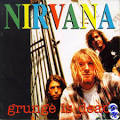 Grunge Is Dead album by Nirvana