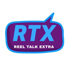 Reel Talk Extra (RTX)