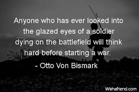 Quotes On War Stunning War Quotes