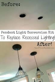 recessed lighting to pendant lighting conversion kit pendant light conversion kit recessed light conversion kit home