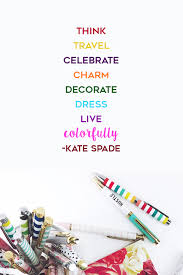 Kate Spade Quotes Amazing 48 Travel Lessons From Kate Spade Quotes The Travel Women