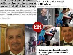 Impacto mundial por brutal linchamiento de Giorgio Scanu en Honduras; esto  dicen medios internacionales - Diario El Heraldo
