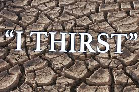 Image result for i thirst
