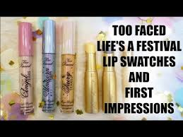 WORTH IT?! <b>TOO FACED</b> Life's a Festival Lip Swatches + First ...