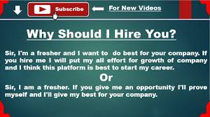 why should i hire you for freshers job interview question why should i hire you for freshers job interview question answer