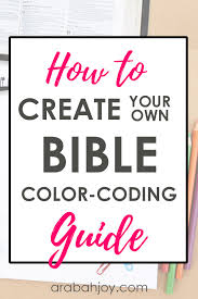 How To Create Your Own Bible Color Coding Guide