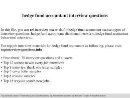hedge fund accountant interview questions In this file, you can ref  interview materials for hedge ...