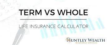 permanent life insurance quote plus term vs whole life insurance cost cash value calculator 19 plus