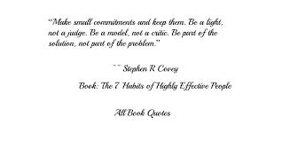 Model Quotes 20 Awesome Quotes From Stephen R Covey's 'The 24 Habits Of Highly Effective People'