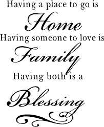 Welcome Home Quotes Sayings Home Quotes Sayings Family Quotes