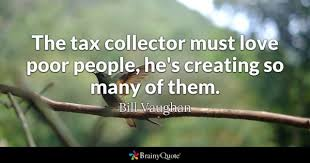 Tax Quotes New Tax Quotes BrainyQuote