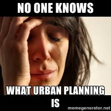 No one knows what urban planning is - crying girl sad | Meme Generator via Relatably.com