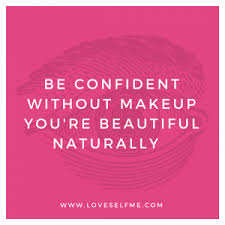 Beautiful Without Makeup Quotes Best Of You're Beautiful Naturally SelfLove A Community