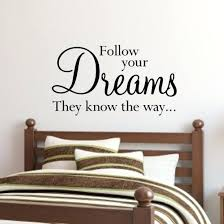 dream wall art wall e sticker design follow your dreams they know the way sizes available dream wall art