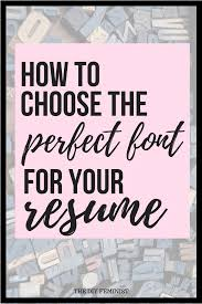 Best Font For Modern Resume How To Choose The Best Fonts For Your Resume Modern Career Advice