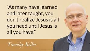 Christian Worldview Quotes Best of 24 Killer Keller Quotes New York Apologetics