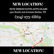 now located inside faith auto glass5301 south 2nd avenue dallas tx