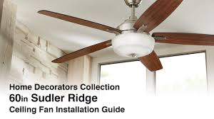 how to install the 60 in sudler ridge ceiling fan by home