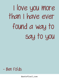 I Love You More Quotes Mesmerizing I Love You More Quotes Ryancowan Quotes